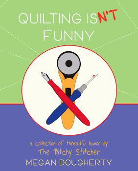 Book Tour: Quilting Isn't Funny by Megan Dougherty