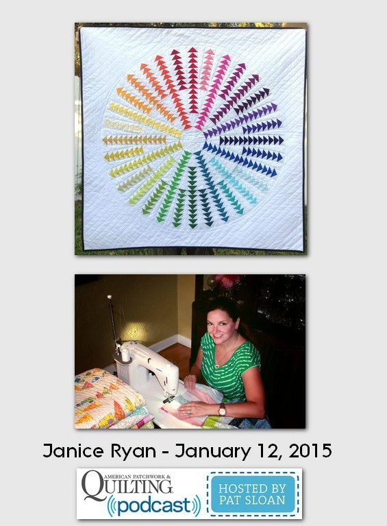 American Patchwork and Quilting Pocast guests Janice Ryan Jan 2015